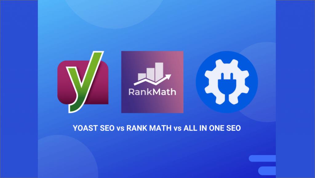 yoast vs rank math vs aioseo